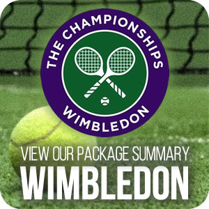 View our Wimbledon 2017 Package Summary  by clicking on the link below